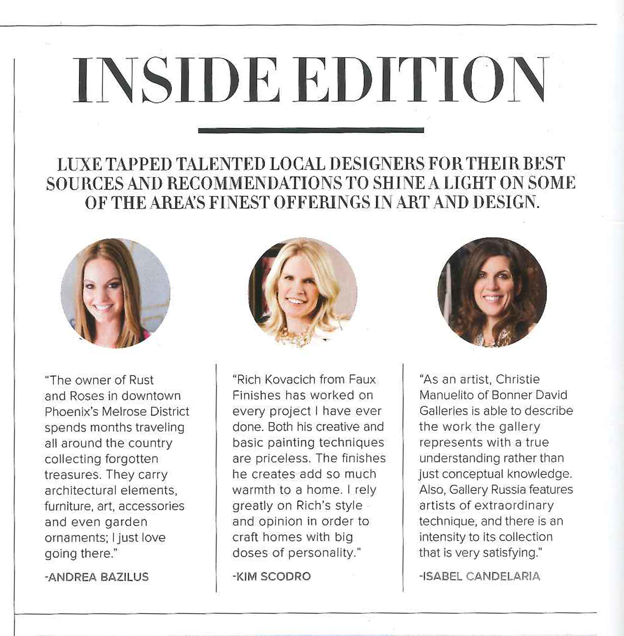 Inside Edition, Luxe magazine
