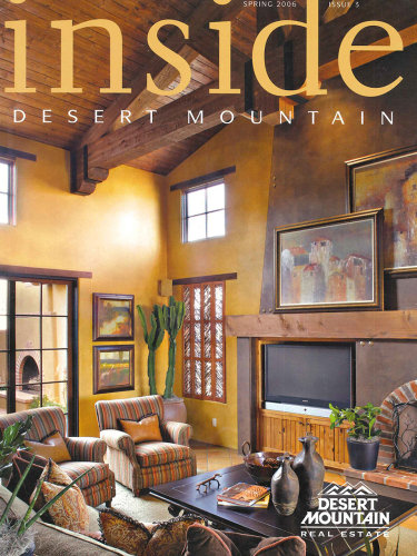 Inside Desert Mountain – Spring 2006; Scottsdale