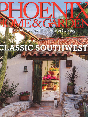 Phoenix Home & Garden – July 2013; Scottsdale