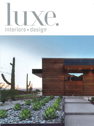 luxe. interiors + design – Winter 2015; Scottsdale