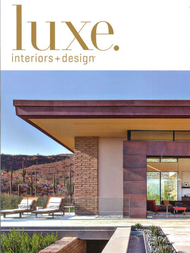 luxe. interiors + design - Sept/Oct 2015; Inside Edition Special Feature Article